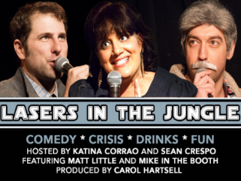 LASERS IN THE JUNGLE: Stand-Up Comedy