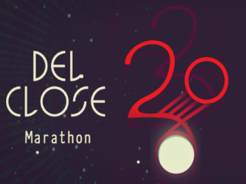 The 20th Annual Del Close Marathon