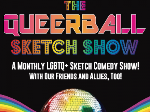 The Queerball Sketch Show!